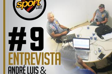 #SPORTCASTDOLEÃO#9 – André Luiz e Alexandre Faganelo