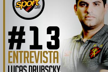SPORTCASTDOLEÃO#13 – Lucas Drubscky, executivo de futebol