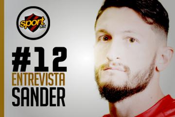 SPORTCASTDOLEÃO#12 – Entrevista com Sander
