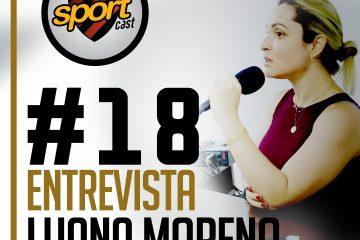 SPORTCASTDOLEÃO#18 – Luana Moreno, Gerente de Futebol
