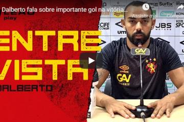 Dalberto fala sobre importante gol na vitória do Leão fora de casa