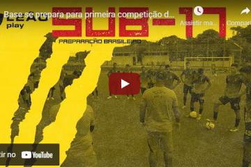 Base se prepara para primeira competição do ano no Brasileiro Sub-17